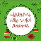 Christmas Sight Word Sentences