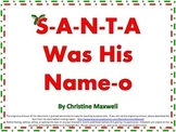 Christmas Song And Posters S-A-N-T-A Was His Name-O
