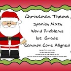 Christmas Spanish Math Word Problems Aligned to Common Core
