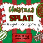 Christmas Splat FREEBIE! {A Sight Word Game / Literacy Center}