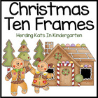 Christmas Ten Frames Unit (Gingerbread, Santa & Reindeer,