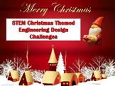 STEM Christmas Themed Engineering Design Challenges