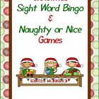 Christmas Themed Sight Word Bingo and Naughty & Nice Game