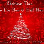 Christmas Time to the Hour & Half Hour Cards
