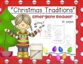 Christmas Traditions {Emergent Reader} for Young Students