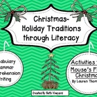 Christmas Traditions through Literacy *Mouse's First Chris