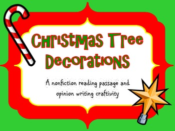Nonfiction Reading Passage- Christmas Tree Decorations