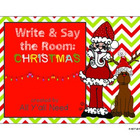 Christmas Write and Say the Room