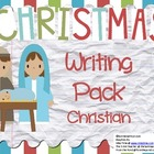 Christmas Writing Pack: Christian Prompts
