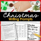 Christmas Writing Prompts - Expository / Creative Writing