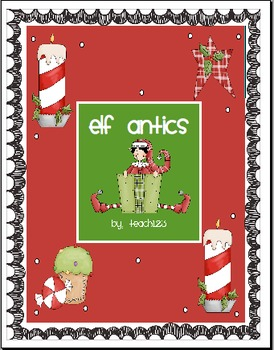 Christmas activity:  Elf Antics