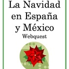 Christmas in Spain vs. Mexico Webquest - Comparing Cultures