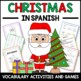 Christmas in Spanish - Vocab. sheets, wks, matching and bi