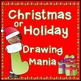 Christmas or Holiday Drawing Mania