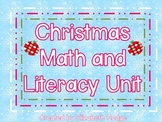 Christmas/Winter Math and Literacy Unit
