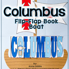 Christopher Columbus Flip Flap Book Boat - An Expository W