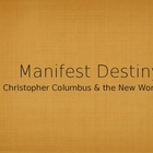 Christopher Columbus & Manifest Destiny