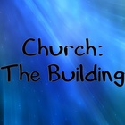Church: The Building
