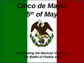 Cinco de Mayo Power Point Presentation - New and Improved!