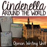 Cinderella Around the World Literacy Pack with Opinion Writing