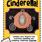 Cinderella! Common Core Projects and Activities