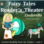 Cinderella: Reader&#039;s Theatre for Grades 1 and 2