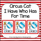 Circus Cat  I have...Who has..? Time to the Hour and 1/2 H
