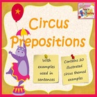 Circus Prepositions - Picture and Sentence Cards