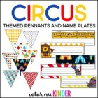 Circus Themed Classroom Pennant Pack & Nametag Kit- Editable