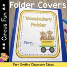 Circus Themed Daily Work Folder Covers for Elementary Teachers