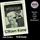 Citizen Kane -Welles Teacher Text Guide & Worksheets