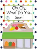 City, City What Do You See?