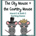 "City Mouse & Country Mouse Hard & Soft ""C"" Sort Activity"