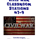 Civil War Classroom Stations #7-9