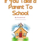 Class Book: If You Bring a Parent to School (Parent Orient