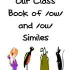 Class Book Template (Similes, /ou/ & /ow/ words), Common C