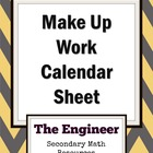 Class Daily Wrap-Up Sheet / Make-Up Work Calendar Sheet