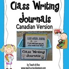 Class Writing Journals- Canadian Version