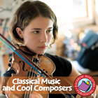 Classical Music & Cool Composers