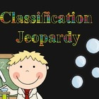 Classification Jeopardy