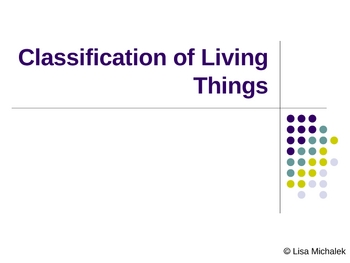Classification of Living Things PowerPoint Presentation Le