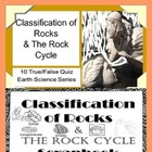 Classification of Rocks & The Rock Cycle Quiz Special Educ