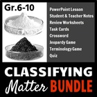 Classifying Matter - LESSON BUNDLE
