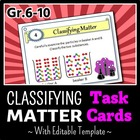 Classifying Matter - Task Cards