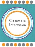Classmate Interviews - First Day of School Activity