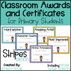 Classroom Awards &amp; Certificates for Primary Students {Stripes}