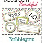 Classroom Beautiful: Bubblegum Colors