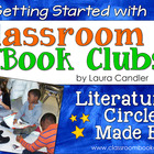 Classroom Book Clubs: Literature Circles Made Easy Intro
