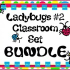 Classroom Bundle- Ladybugs #2 (bright colors)