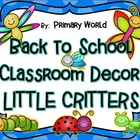 Back to School...Classroom Decor: Cute Crawlers  includes